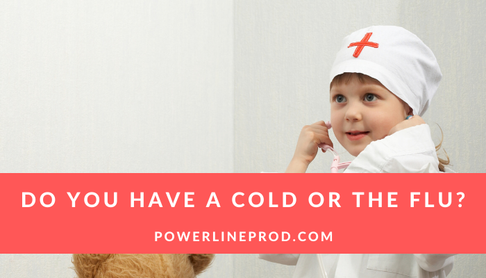 Do You Have A Cold Or The Flu?
