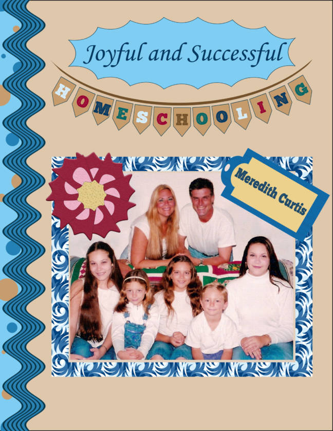 Joyful and Successful Homeschooling
