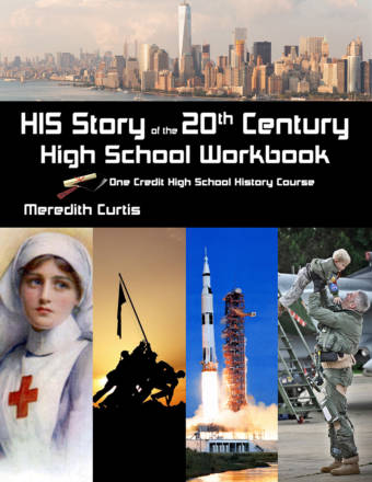 HIS Story of the 20th Century High School Workbook by Meredith Curtis