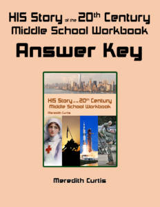 HIS Story of the 20th Century Middle School Workbook Answer Key by Meredith Curtis