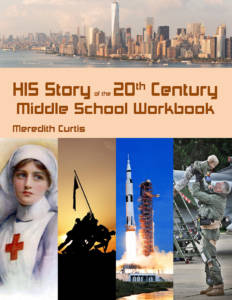 HIS Story of the 20th Century Middle School Workbook by Meredith Curtis