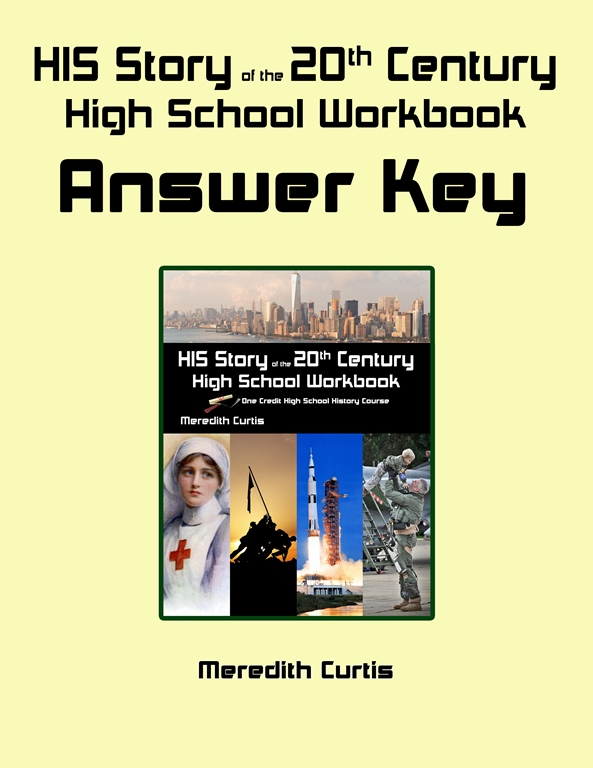 HIS Story of the 20th Century High School Workbook Answer Key by Meredith Curtis