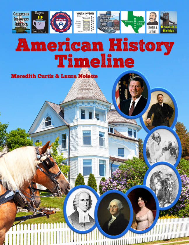 American History Timeline by Meredith Curtis and Laura Nolette