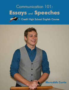 Communications 101: Essays and Speeches