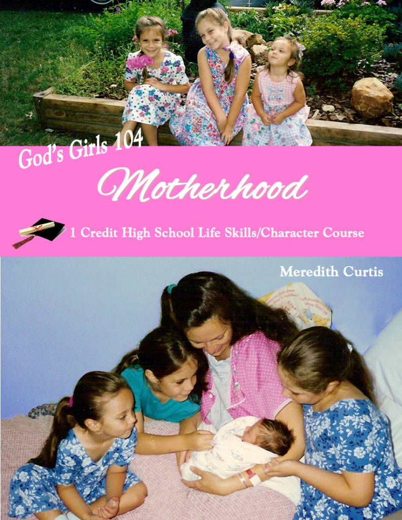 God's Girls 104: Motherhood by Meredith Curtis