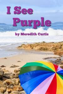 I See Purple by Meredith Curtis