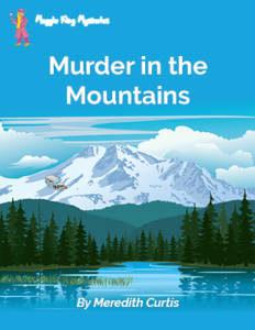 Murder in the Mountains by Meredith Curtis