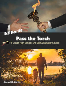 Real Men 104: Pass the Torch by Meredith Curtis