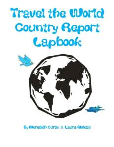 Travel the World Country Report Lapbook by Meredith Curtis and Laura Nolette