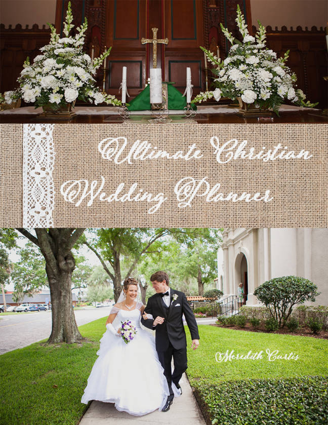 The Ultimate Christian Wedding Planner by Meredith Curtis