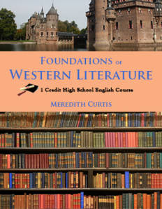 Foundations of Western Literature by Meredith Curtis