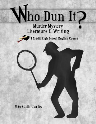 Who Dun It: Murder Mystery Literature and Writing Course