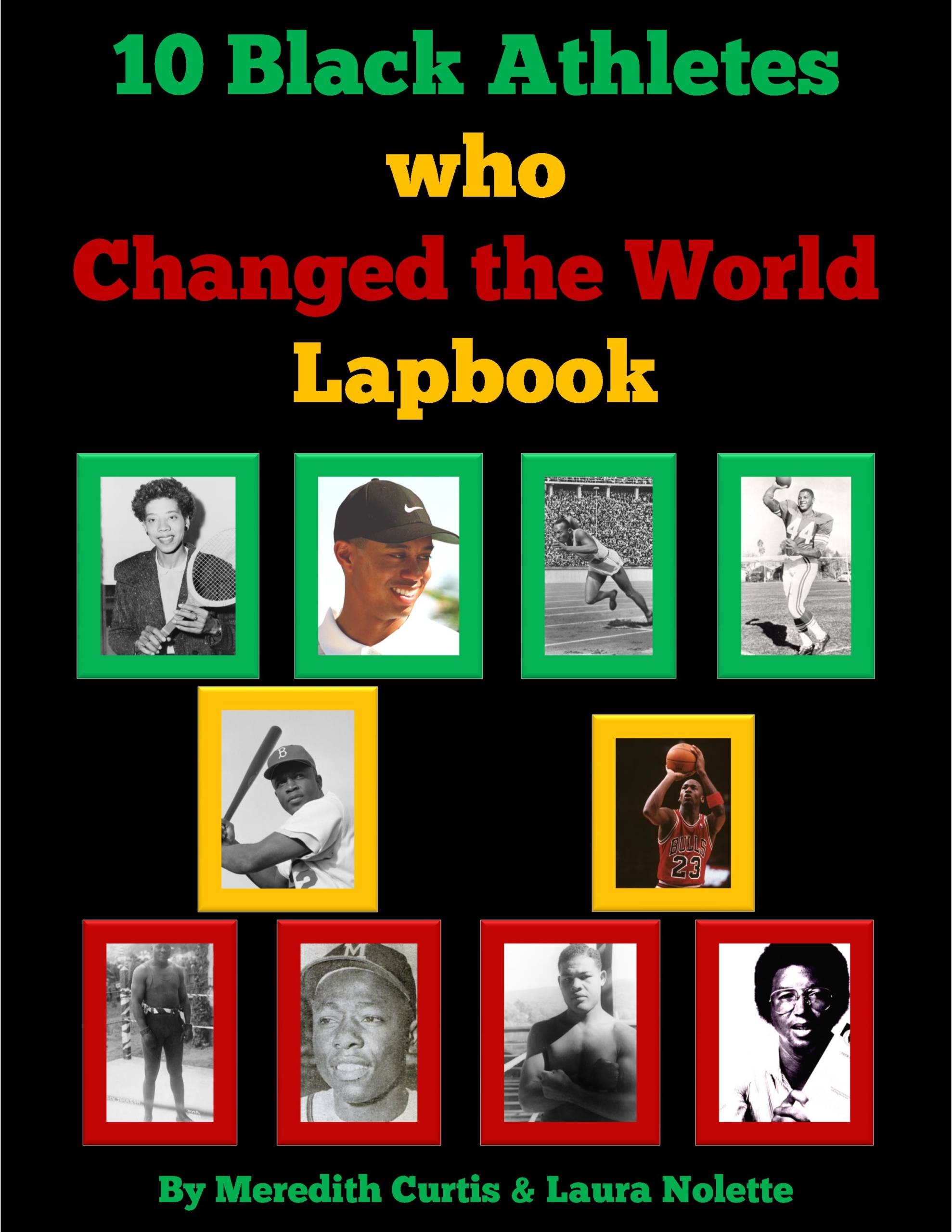 10m Black Athletes who Changed the World Lapbook by Meredith Curtis