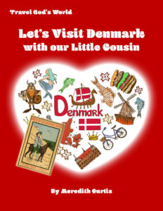 Let's Visit Denmark with our Little Cousins by Meredith Curtis