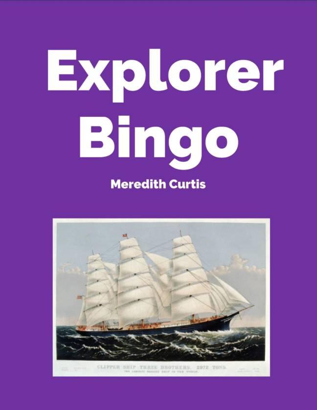 Explorer Bingo by Meredith Curtis