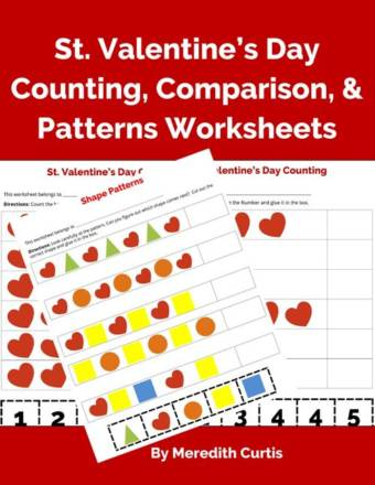 St. Valentine's Day Counting, Comparison, & Patterns Worksheets by Meredith Curtis