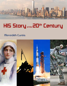 HIS Story of the 20th Century by Meredith Curtis