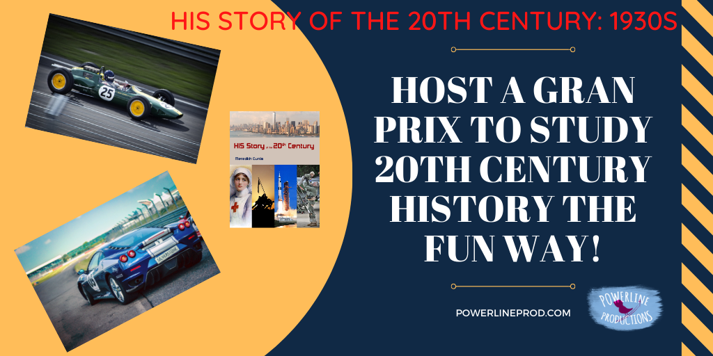 Host A  Gran Prix  to Study  20th Century History the Fun Way!
