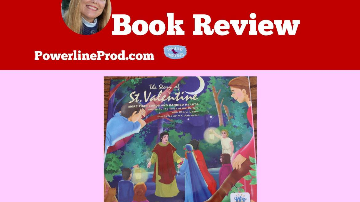 Review: The Story of St. Valentine By Voice Of The Martyrs