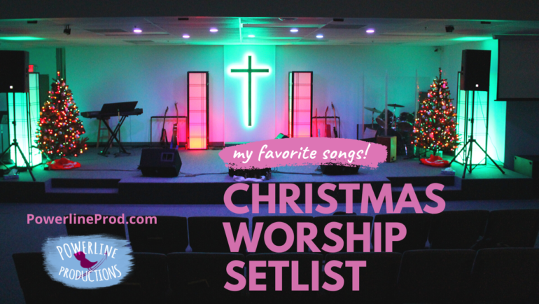My Favorite Songs Christmas Worship Setlist