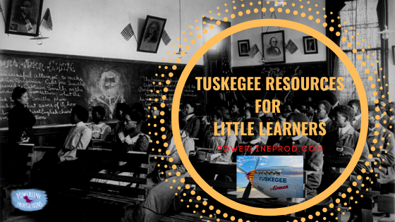 Tuskegee Resources for Little Learners
