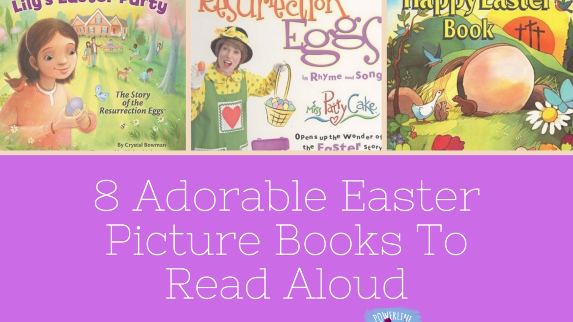 8 Adorable Easter Picture Books To Read Aloud