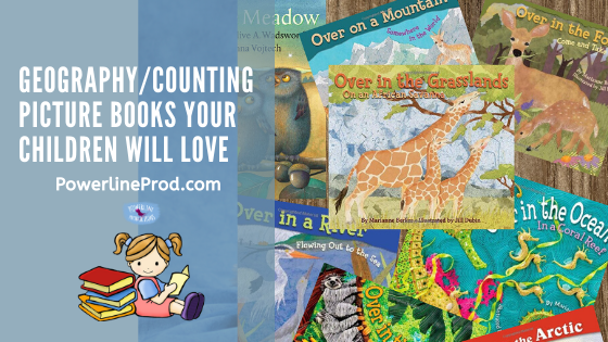 Geography/Counting Picture Books Your Children Will Love!