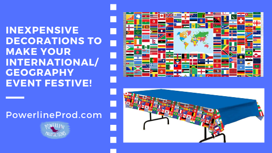 Inexpensive Decorations To Make Your International/Geography Event Festive!