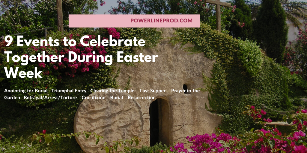 9 Events to Celebrate Together During Easter Week
