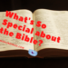 What's So Special about The Bible?
