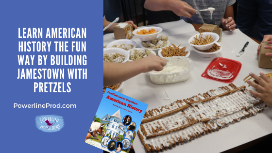 Learn American History the Fun Way by Building Jamestown with Pretzels