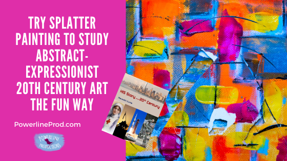 Try Splatter Painting To Study Abstract-Expressionist 20th Century Art The Fun Way