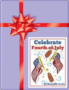 Subscriber Gift - Celebrate the 4th of July