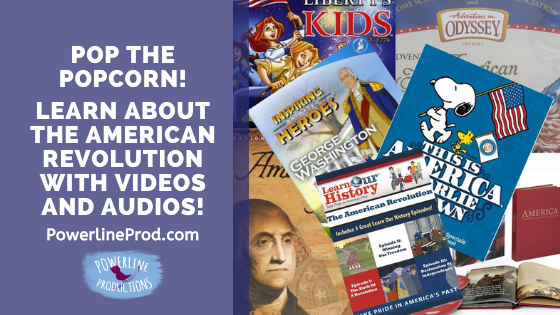 Pop the Popcorn! Learn About the American Revolution with Videos and Audios!