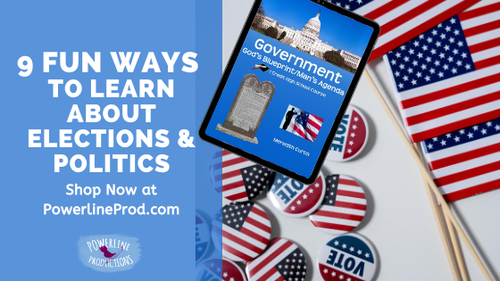 9 Fun Ways to Learn about Elections & Politics