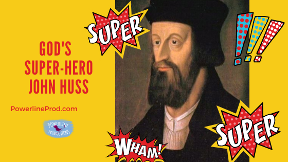 God's Super-Hero: John Huss
