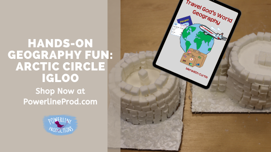 Hands-On Geography Fun: Arctic Circle Igloo