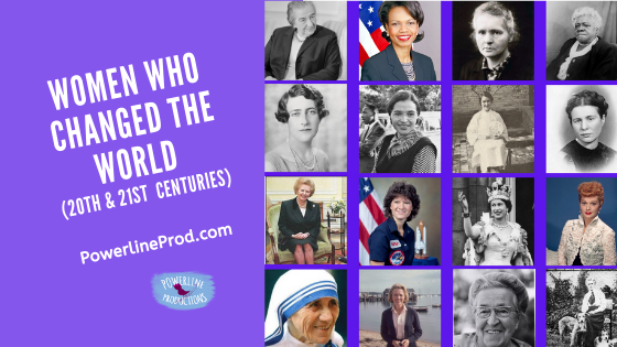 Women Who Changed the World (20th & 21st Century)