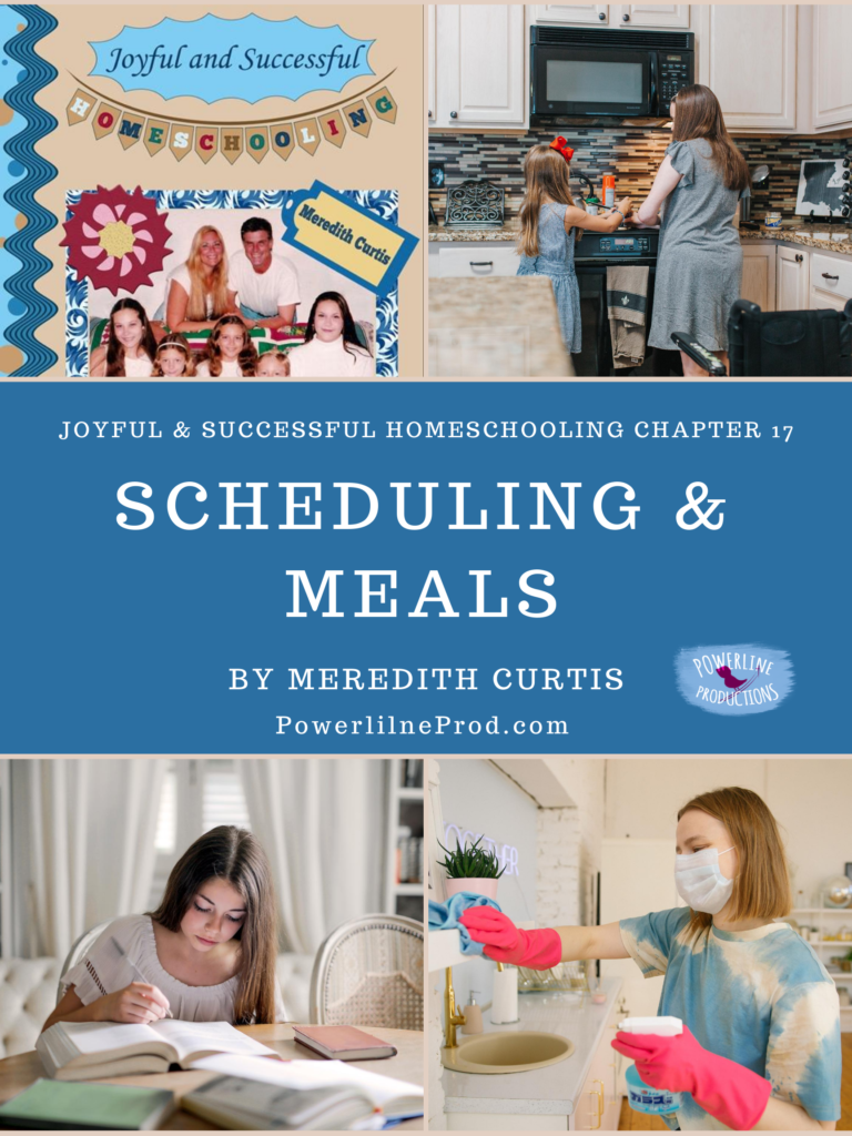 Scheduling & Meals from Joyful and Successful Homeschooling by Meredith Curtis