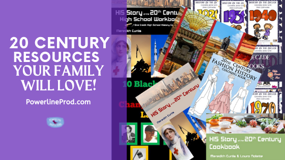 20th Century History Resources Your Family Will Love!
