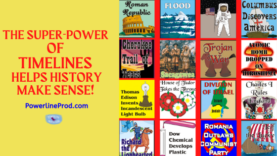 The Super-Power of Timelines Helps History Make Sense!