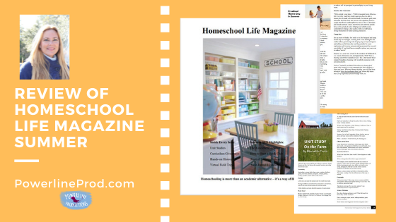 Review of Homeschool Life Magazine Summer Issue